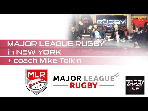 Professional Rugby NYC: MLR Owner James Kennedy, Coach Mike Tolkin