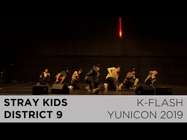 Stray Kids - District 9 | Dance Cover:  K-FLASH @ Yunicon 2019