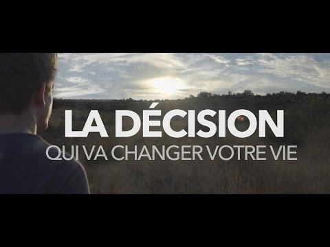 La décision qui va changer votre vie - vidéo d'inspiration