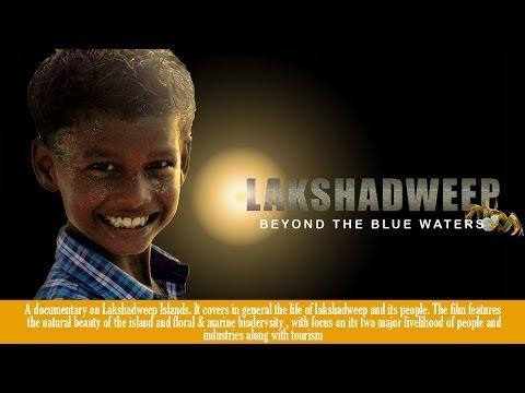 Lakshadweep Islands Documentary   Beyond The Blue Waters