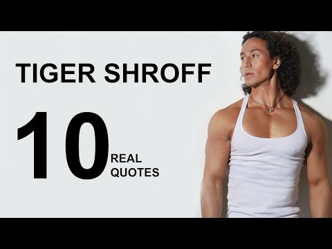 Tiger Shroff 60 Real Life Quotes On Success Inspiring Extraordinary Real Life Quote