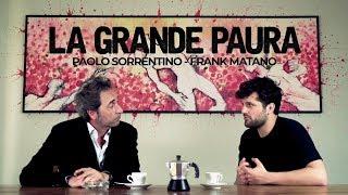 LA GRANDE PAURA [Paolo Sorrentino - Frank Matano]