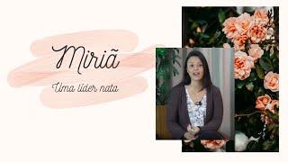 MULHERES DA BÍBLIA 6: #MIRIÃ - Uma líder nata   Projeto 3.16