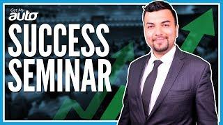 Success Seminar Highlights   Get My Auto