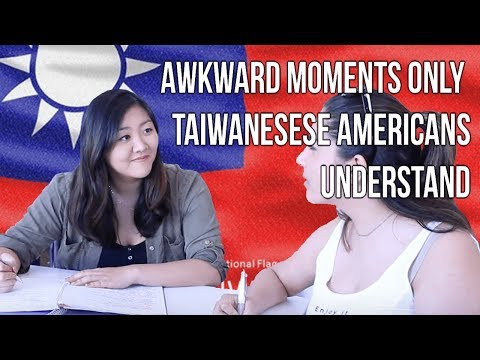 Awkward Moments Only Taiwanese Americans Understand