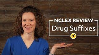 Drug Suffixes | NCLEX Review (2019)