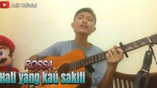Download Hati Yang Kau Sakiti-Rossa (cover) gitar akustik