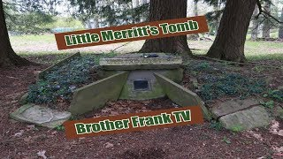 Little Merritt's Tomb (Oxford, New York) A Window in a Grave!!!