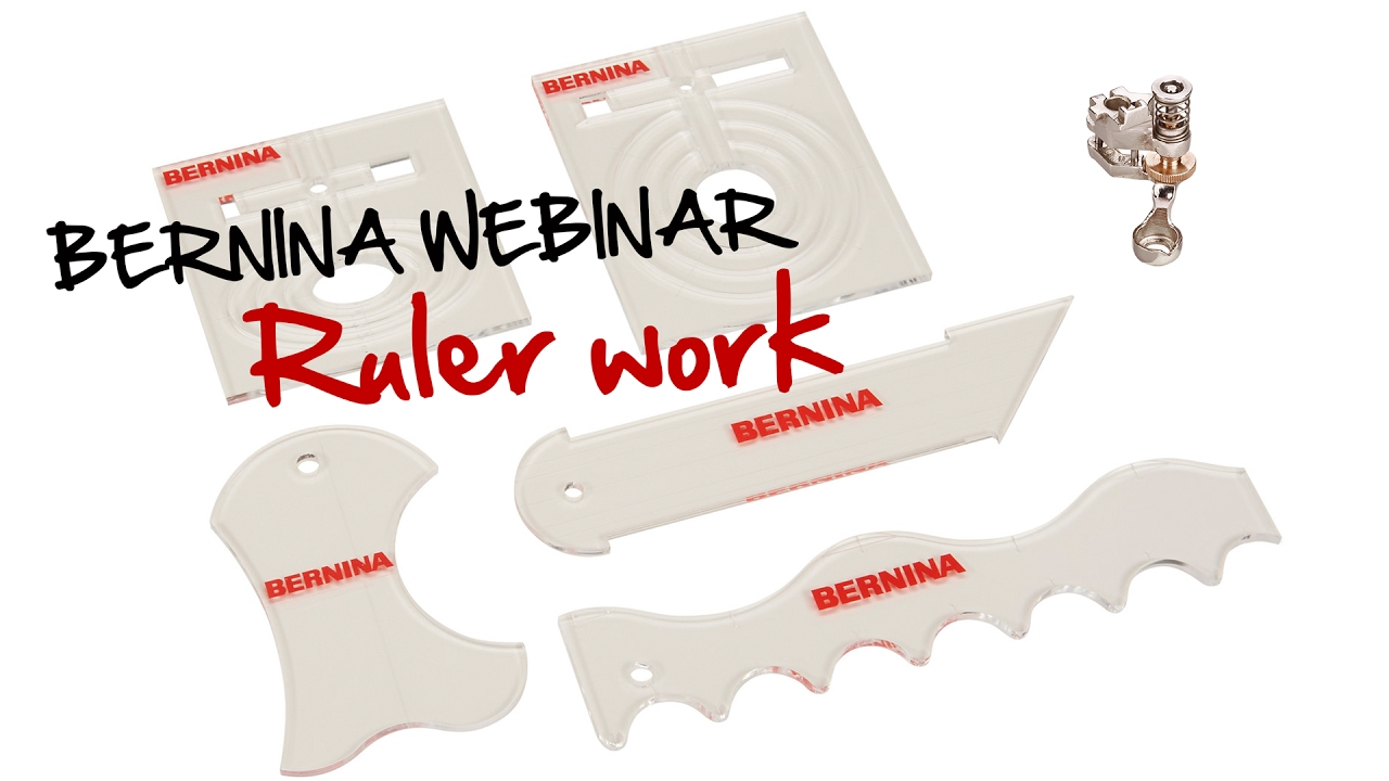 Bernina Webinar Ruler Work Youtube