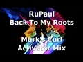 Thumbnail for RuPaul - Back To My Roots - Murk's Curl Activator Mix