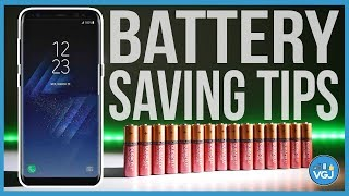 15 Galaxy S8 Battery Saving Tips: Get More Juice Out of 2017