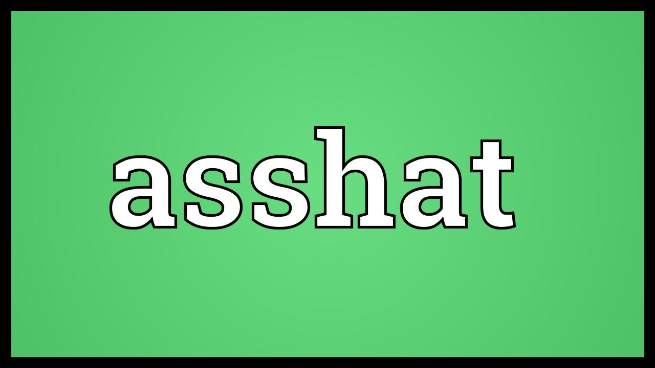 Asshat Meaning - Youtube-2119