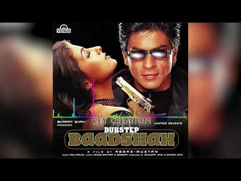 Baadshah O Baadshah DUBSTEP / HIPHOP| Baadshah | Shahrukh Khan, Twinkle Khanna | Rey creation
