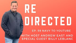 Billy LeBlanc | Navy to Youtube with Andrew East