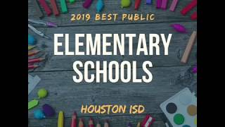 Best Public Elementary School in Houston for 2019 - HISD