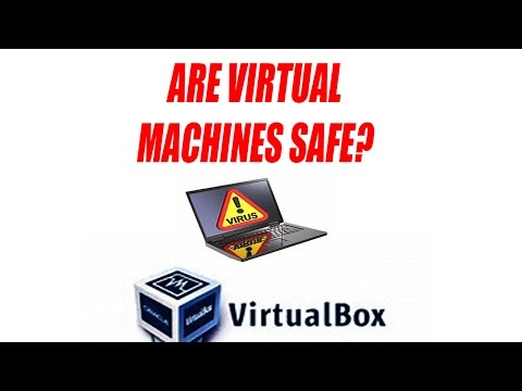 Are Virtual Machines Safe?