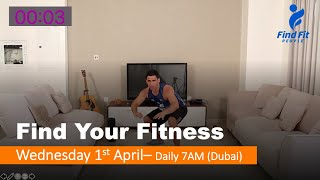 Find Your Fitness #6 - Wednesday 1st April