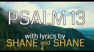 Psalm 13 by Shane amp Shane Lyric Musica Christian Worship Musica