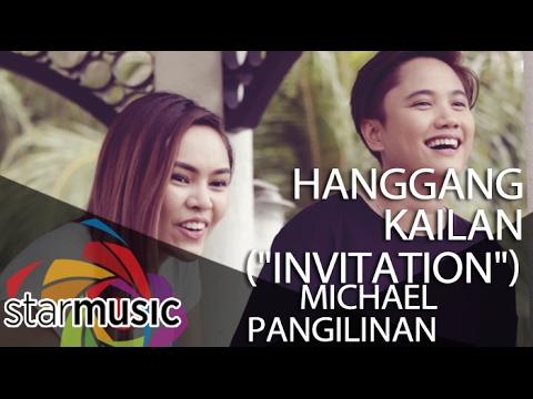 """Michael Pangilinan - Hanggang Kailan """"Invitation"""""""