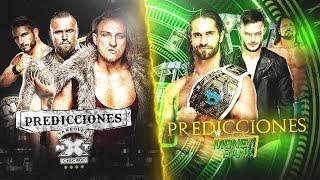 PREDICCIONES MONEY IN THE BANK 2018 & NXT TAKEOVER CHICAGO