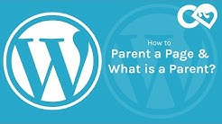WordPress - How to Parent a Page - What is a Parent