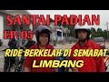 - #SemabatLimbang#UdauChannel#Santai Padian EP: 05 Ride berkelah di Semabat Limbang