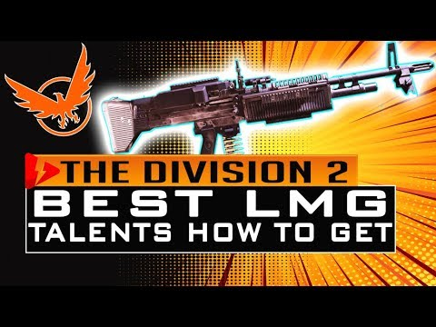 Division 2 How to Get BEST LMG TALENTS Without FARMING