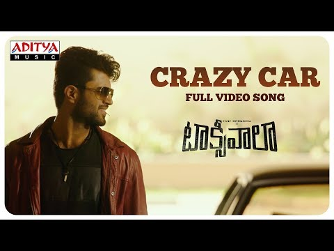 Crazy Car Full Video Song || Taxiwaala Video Songs || Vijay Deverakonda, Priyanka Jawalkar