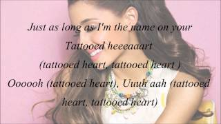 Ariana Grande - Tattooed Heart (with Lyrics)