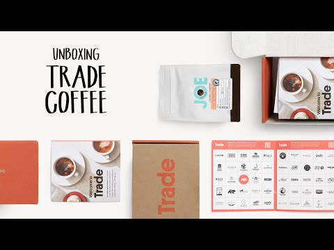 Unboxing Trade Coffee