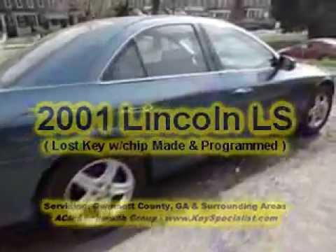 Atlanta GA: 2001 Lincoln LS - Lost key w/chip made!