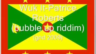 Wuk It- Patrice Roberts (GND 2009)