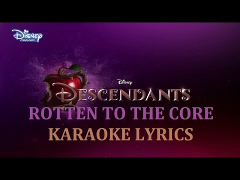 DOVE CAMERON ( DESCENDANTS ) - ROTTEN TO THE CORE ( in the style of ) KARAOKE VERSION LYRICS