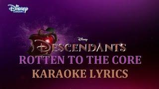 dove cameron descendants rotten to the core in the style of karaoke version lyrics
