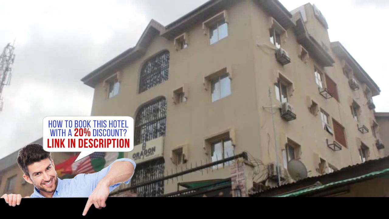 Oragon Hotel Suites Ogba Lagos Nigeria Hd Review