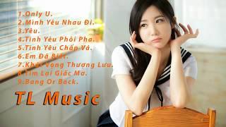 (HOT )Nhạc trẻ trữ tình tháng 9/2016 - TL Music- clip  35/ 35