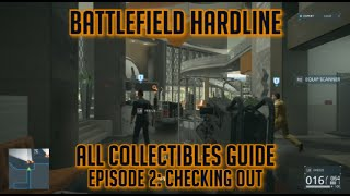 Battlefield Hardline - 100% Collectibles Guide - Episode 2 - Evidence, Warrants & Case Files