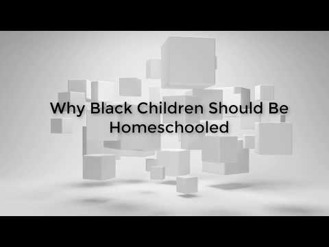 Why Black Kids Should Be Homeschooled