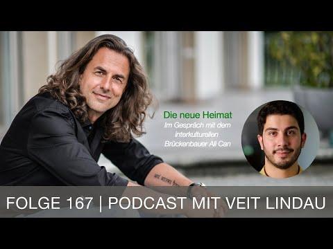 Die neue Heimat - Gespräch mit dem interkulturellen Brückenbauer Ali Can - Folge 167