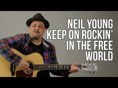 Neil Young - Keep On Rocking In The Free World - Guitar Lesson - Easy Songs For Guitar