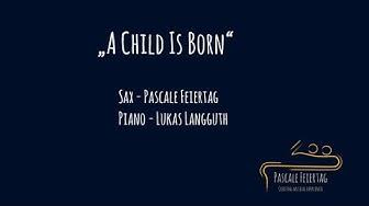 A Child Is Born (Saxophon Klassenabend Jazzstudio Nürnberg)