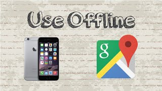 How to use Google Maps offline | Mobile App (Android & Iphone) Free HD Video