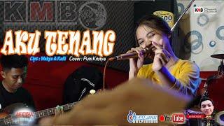 Download Lagu Pengenku Siji Nyanding Kowe Selawase||Aku Tenang - cipt. Rafli&Wahyu (COVER Putri Kristya KMB) mp3
