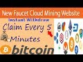 New Faucet Cloud  Website[Instant withdraw IN Your Faucet]No Investment Site Earn 1000 Satoshi 2019