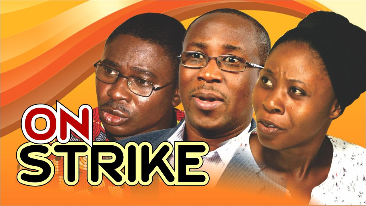 Download ON STRIKE || Written by 'Shola Mike Agboola || By EVOM Films Inc. || Latest EVOM Movie
