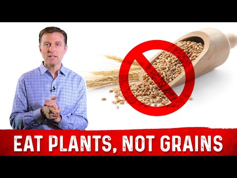Eat Plants, NOT the Grains