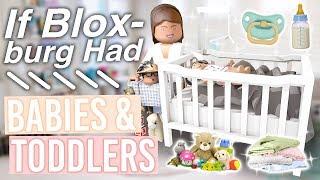 If Bloxburg Had Babies & Toddlers | Roblox Bloxburg Skit | alixia