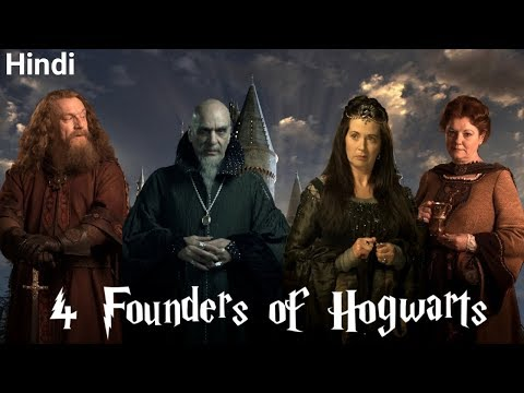 Hogwarts Origin Explained in Hindi & Four Founders of Hogwarts