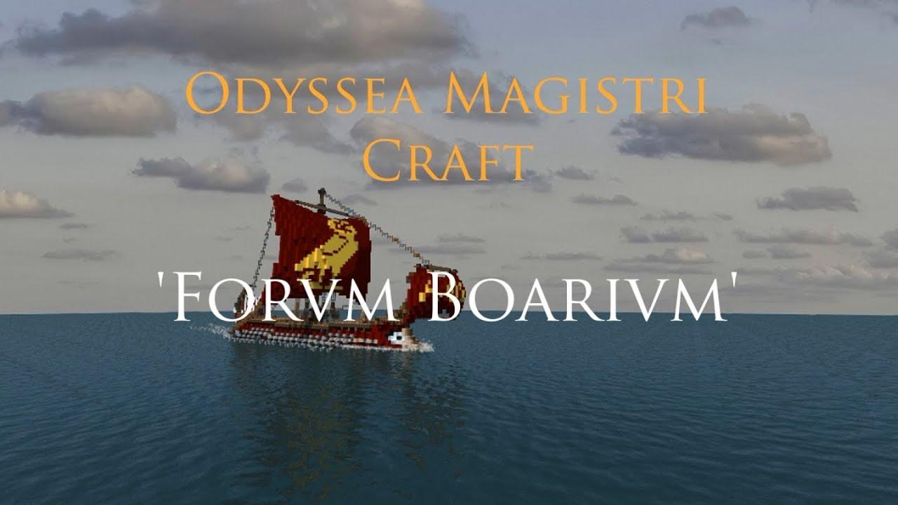Odyssea Magistri Craft (Magister Craft's Odyssey) - 1 - Forum Boarium