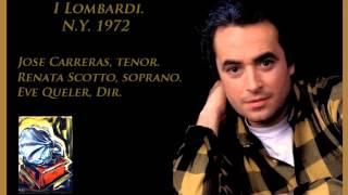 Jose Carreras. I Lombardi. N.Y. 1972.